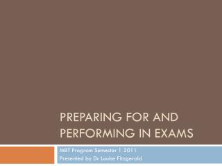 Preparing for and Performing in Exams