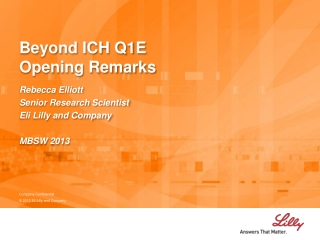 Beyond ICH Q1E Opening Remarks