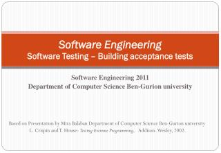 Software Engineering Software Testing � Building acceptance tests