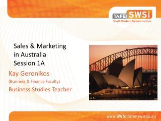 Sales & Marketing in Australia Session 1A