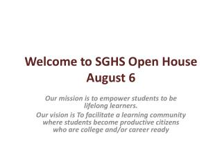 Welcome to SGHS Open House August 6