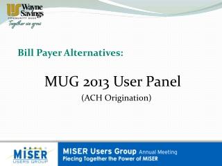 Bill Payer Alternatives: