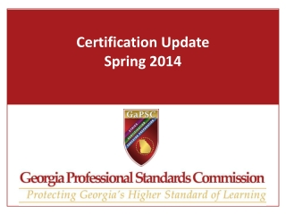 Certification Update Spring 2014