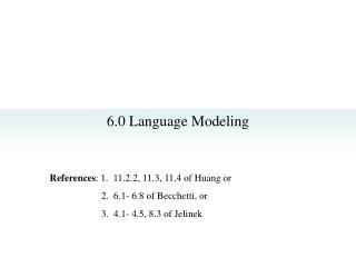 6.0 Language Modeling