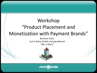"Workshop  ""Product Placement and Monetization with Payment Brands"""