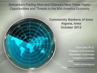 Bernanke's Parting Shot and Obama's Next Three Years: Opportunities and Threats to the Mid-America Economy