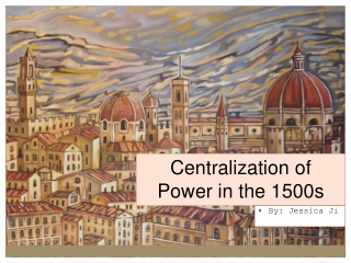Centralization of Power in the 1500s