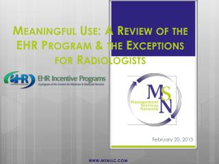 Meaningful Use: A Review of the EHR Program & the Exceptions for Radiologists