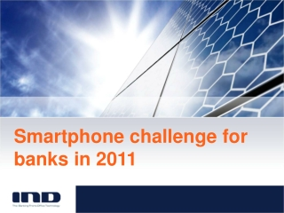 Smartphone challenge for banks in 2011