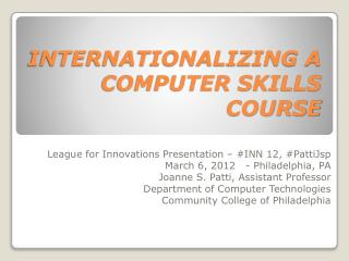 INTERNATIONALIZING A COMPUTER SKILLS COURSE