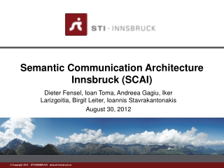 Semantic Communication Architecture Innsbruck (SCAI)