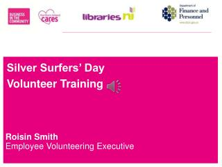 Silver Surfers' Day  Volunteer Training