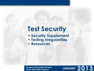 Procedures for maintaining the  security and confidentiality of a test are specified in the  District and Campus  Coord