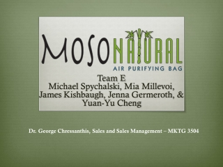Team E Michael  Spychalski , Mia Millevoi, James  Kishbaugh , Jenna  Germeroth , & Yuan-Yu Cheng