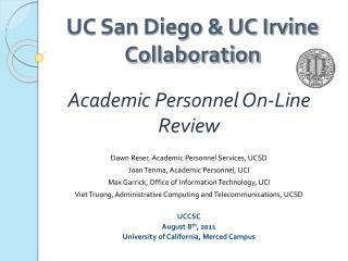 UC San Diego & UC Irvine Collaboration