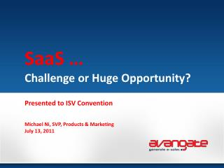 SaaS � Challenge or Huge Opportunity?