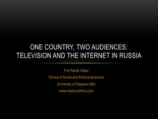 One  Country, Two Audiences: Television and the Internet in  Russia