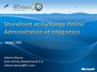 SharePoint  et Exchange Online Administration  et intégration