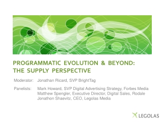 PROGRAMMATIC  EVOLUTION  &  BEYOND:  The  supply  perspective