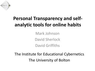 Personal Transparency and self-analytic tools for  online habits