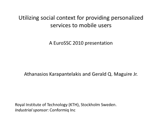 Utilizing social context for providing personalized services to mobile users