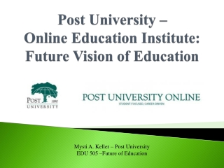 Post University  – Online  Education Institute:  Future Vision of  Education