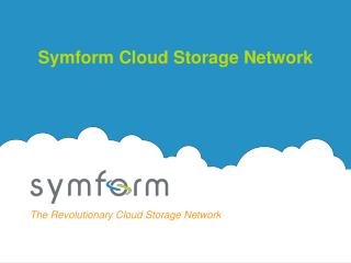 Symform Cloud Storage Network