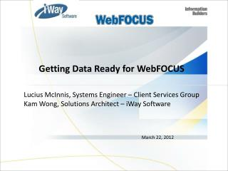 Getting Data Ready for WebFOCUS