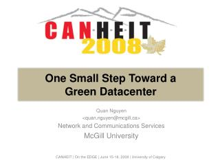 One Small Step Toward a  Green Datacenter
