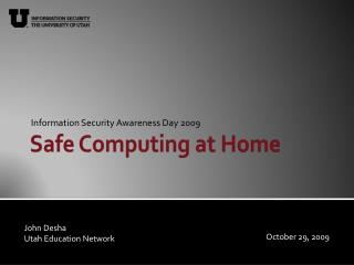 Safe Computing at Home