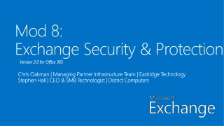 Mod 8: Exchange  Security  & Protection