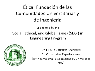 Ética:  Fundación de las Comunidades Universitarias y de Ingeniería