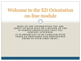 Welcome to the ED Orientation on-line module