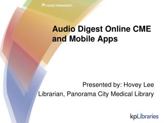 Audio Digest Online CME and Mobile Apps