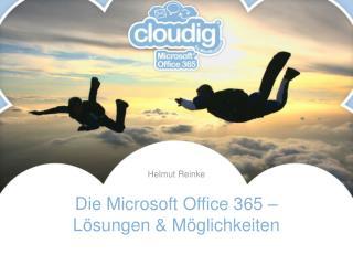 Die Microsoft Office 365 –  Lösungen & Möglichkeiten