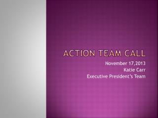 Action Team Call