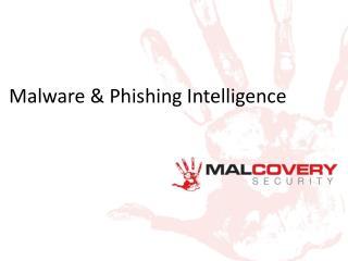 Malware & Phishing Intelligence
