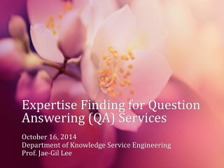 Expertise Finding for Question Answering (QA) Services