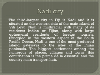Why to visit Nadi