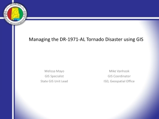 Managing the DR-1971-AL Tornado Disaster using GIS