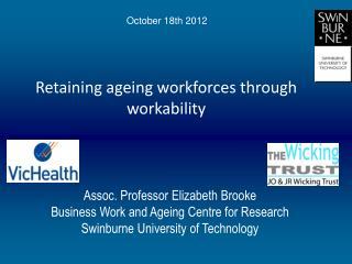 Retaining  ageing workforces  through workability