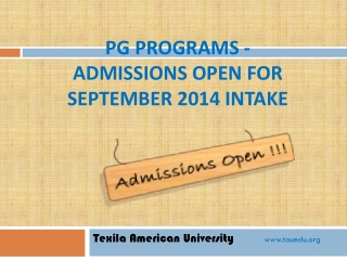 PG Programs - Admissions Open for September 2014 intake