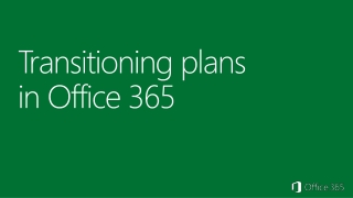 Transitioning plans  in Office 365