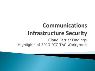 Communications Infrastructure Security