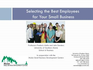 Selecting the Best Employees  for  Your Small Business