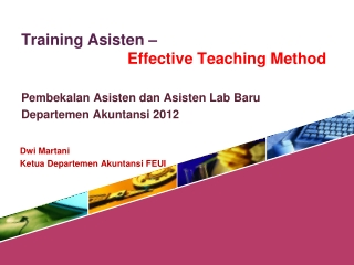 Training  Asisten  –  			Effective Teaching Method