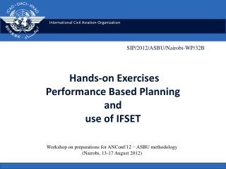 Hands-on Exercises Performance Based Planning and use of IFSET