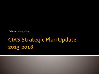 CIAS Strategic Plan Update 2013-2018
