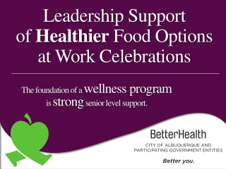 Leadership Support  of  Healthier  Food Options  at  Work  Celebrations