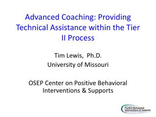 Advanced Coaching: Providing Technical Assistance within the Tier II Process